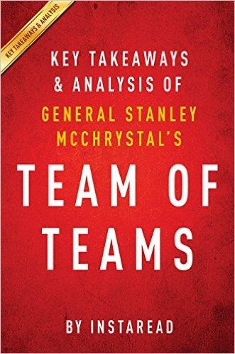 Team of teams book. Stanley McChrystal